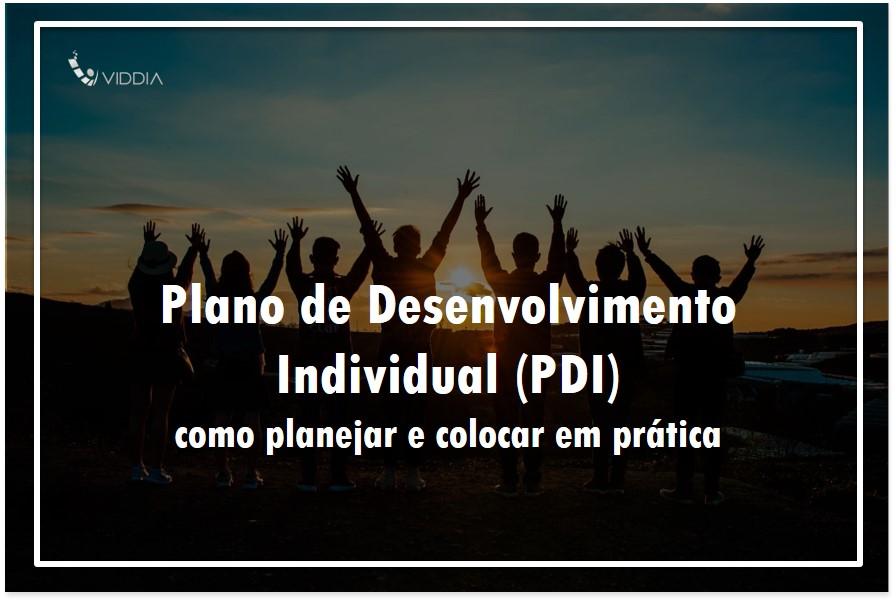 Plano de desenvolvimento individual (PDI): como planejar e colocar em prática?